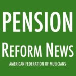 Musicians Union Applauds Bipartisan Pension Reform Bill